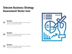 Telecom Business Strategy Assessment Vector Icon Ppt PowerPoint Presentation Gallery Demonstration PDF