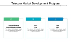 Telecom Market Development Program Ppt PowerPoint Presentation Gallery Background Images Cpb