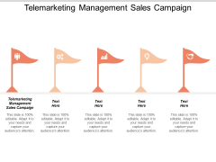 Telemarketing Management Sales Campaign Ppt PowerPoint Presentation Visual Aids Professional Cpb