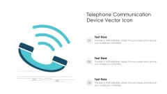 Telephone Communication Device Vector Icon Ppt PowerPoint Presentation File Designs PDF