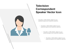Television Correspondent Speaker Vector Icon Ppt PowerPoint Presentation Gallery Format
