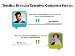 Template Depicting Executives Quotes On A Product Ppt PowerPoint Presentation Gallery Introduction PDF