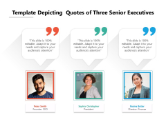 Template Depicting Quotes Of Three Senior Executives Ppt PowerPoint Presentation File Layouts PDF