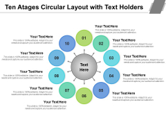 Ten Atages Circular Layout With Text Holders Ppt PowerPoint Presentation Show Influencers PDF