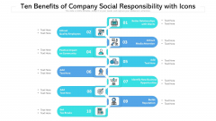 Ten Benefits Of Company Social Responsibility With Icons Ppt PowerPoint Presentation Infographic Template Deck PDF