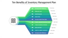 Ten Benefits Of Inventory Management Plan Ppt PowerPoint Presentation Layouts Vector PDF