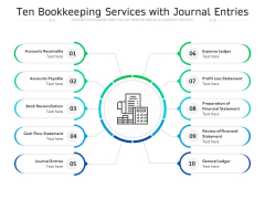 Ten Bookkeeping Services With Journal Entries Ppt PowerPoint Presentation Slides Maker PDF