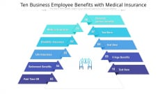 Ten Business Employee Benefits With Medical Insurance Ppt PowerPoint Presentation File Samples PDF