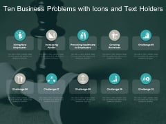 Ten Business Problems With Icons And Text Holders Ppt PowerPoint Presentation Show File Formats