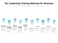 Ten Leadership Training Methods For Business Ppt PowerPoint Presentation Icon Example Introduction PDF