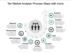 Ten Market Analysis Process Steps With Icons Ppt Powerpoint Presentation File Backgrounds