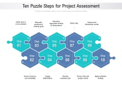 Ten Puzzle Steps For Project Assessment Ppt PowerPoint Presentation Outline Guide