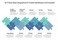 Ten Puzzle Steps Infographics For Problem Identification And Evaluation Ppt PowerPoint Presentation Pictures Graphics