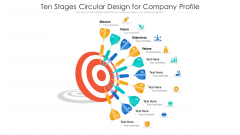 Ten Stages Circular Design For Company Profile Ppt PowerPoint Presentation Gallery Format Ideas PDF