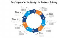 Ten Stages Circular Design For Problem Solving Ppt PowerPoint Presentation File Design Ideas PDF