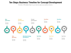 Ten Steps Business Timeline For Concept Development Ppt PowerPoint Presentation Icon Infographic Template PDF