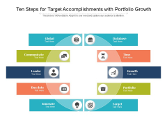 Ten Steps For Target Accomplishments With Portfolio Growth Ppt PowerPoint Presentation Icon Vector PDF