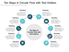 Ten Steps In Circular Flow With Text Holders Ppt PowerPoint Presentation Model Rules