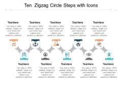 Ten Zigzag Circle Steps With Icons Ppt PowerPoint Presentation Show Format