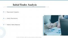 Tender Assessment Initial Tender Analysis Ppt Model Show PDF