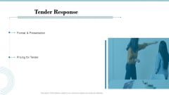 Tender Assessment Tender Response Ppt Outline Portrait PDF