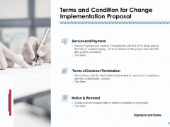Terms And Condition For Change Implementation Proposal Ppt PowerPoint Presentation Summary Pictures
