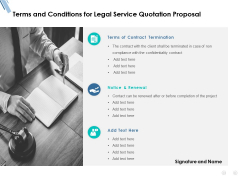 Terms And Conditions For Legal Service Quotation Proposal Ppt PowerPoint Presentation Pictures Slide Portrait