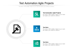 Test Automation Agile Projects Ppt PowerPoint Presentation Styles Pictures Cpb Pdf