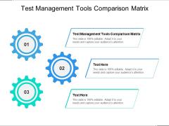 Test Management Tools Comparison Matrix Ppt PowerPoint Presentation Model Background Designs Cpb