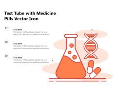 Test Tube With Medicine Pills Vector Icon Ppt PowerPoint Presentation Portfolio Graphics Template PDF