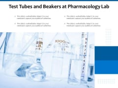 Test Tubes And Beakers At Pharmacology Lab Ppt PowerPoint Presentation Infographics Example PDF