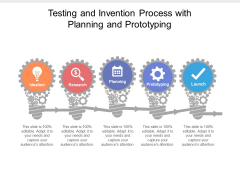 Testing And Invention Process With Planning And Prototyping Ppt PowerPoint Presentation Show Rules PDF