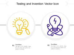 Testing And Invention Vector Icon Ppt PowerPoint Presentation Portfolio Layout Ideas PDF