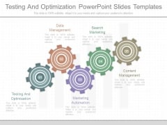 Testing And Optimization Powerpoint Slides Templates