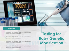 Testing For Baby Genetic Modification Ppt PowerPoint Presentation Ideas Outfit