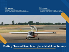 Testing Phase Of Sample Airplane Model On Runway Ppt PowerPoint Presentation Show Graphics Template PDF
