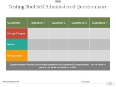 Testing Tool Self Administered Questionnaire Ppt PowerPoint Presentation Tips