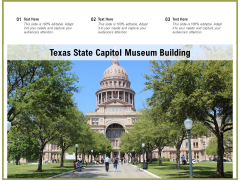 Texas State Capitol Museum Building Ppt PowerPoint Presentation Styles Good PDF