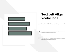 Text Left Align Vector Icon Ppt PowerPoint Presentation File Show