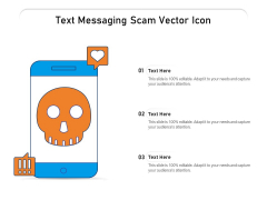 Text Messaging Scam Vector Icon Ppt PowerPoint Presentation File Topics PDF