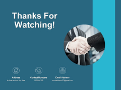 Thanks For Watching Business Branding Ppt PowerPoint Presentation Layouts Example