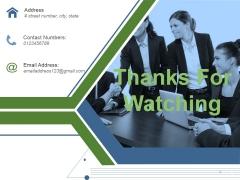 Thanks For Watching Ppt PowerPoint Presentation Portfolio Background