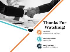 Thanks For Watching Ppt PowerPoint Presentation Portfolio Show