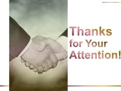 Thanks For Your Attention Ppt PowerPoint Presentation Outline Design Ideas