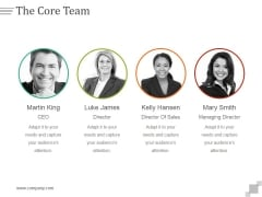 The Core Team Ppt PowerPoint Presentation Example File