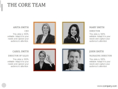 The Core Team Ppt PowerPoint Presentation Visual Aids
