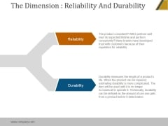 The Dimension Reliability And Durability Ppt PowerPoint Presentation Slides