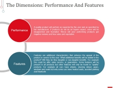 The Dimensions Performance And Features Ppt PowerPoint Presentation Pictures Visuals