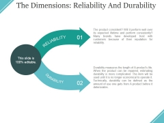 The Dimensions Reliability And Durability Ppt PowerPoint Presentation Inspiration Display