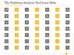 The Fishbone Analysis Tool Icons Slide Ppt Portfolio Layout PDF
